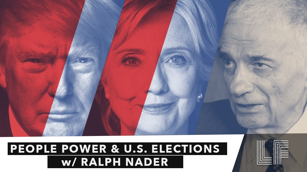 People Power and U.S. Elections: Ralph Nader & Chase Iron Eyes