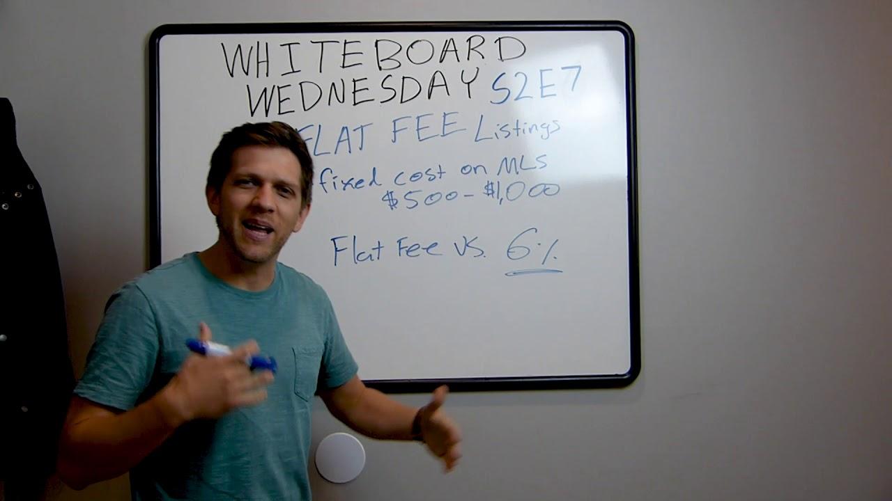 Flat Fee Listings | Whiteboard Wednesday S2 E7