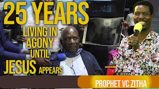25 YEARS LIVING IN AGONY UNTIL JESUS APPEARS