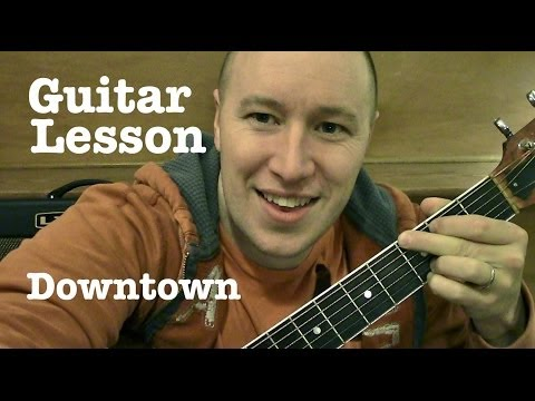 Downtown- Guitar Lesson (TABS) Lady Antebellum  (Todd Downing)