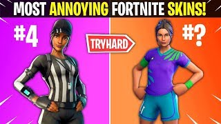 THE MOST ANNOYING SKINS IN FORTNITE RANKED!