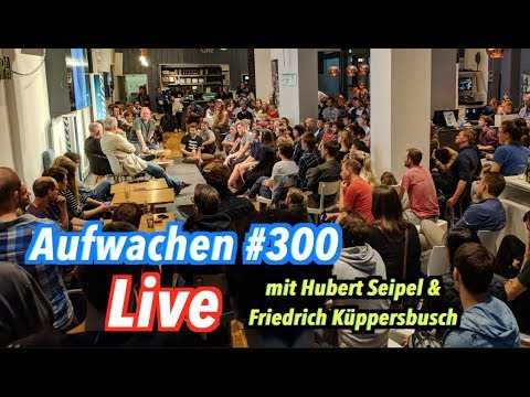 Aufwachen #300 LIVE über Putins Russland & TV-Talkshows (mit Seipel, Küppersbusch & Mr. Show)