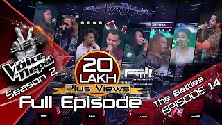 The Voice of Nepal Season 2 - 2019 - Episode 14 (The Battles)