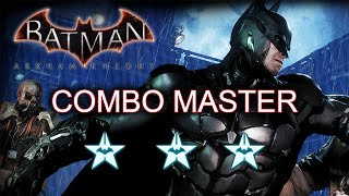 Batman Arkham Knight Combo Master Challenge - Guide to 3 Stars