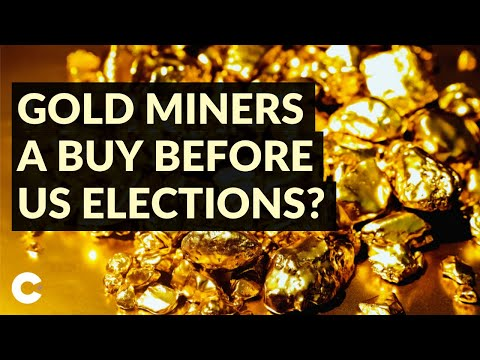 Are Gold Mining Stocks a Buy Before U.S. Elections?