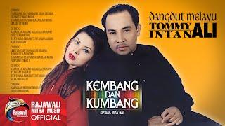 Tommy Ali Intan Ali Kembang Dan Kumbang.mp3