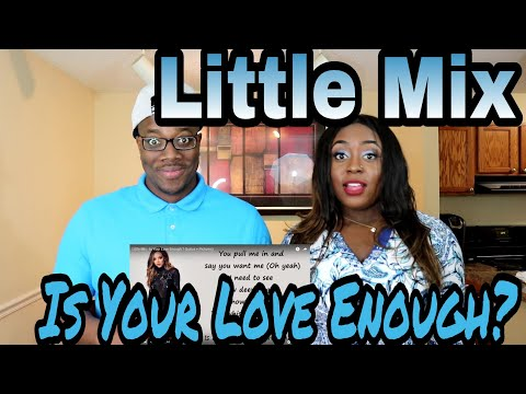 LITTLE MIX - IS YOUR LOVE ENOUGH | Couple Reacts