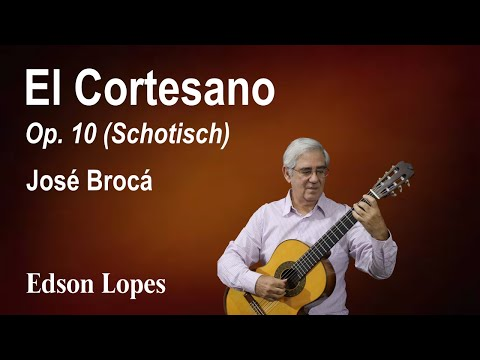 El Cortesano, Op. 10 (José Brocá)