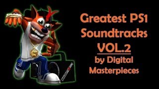 Best Sony Playstation Video Game Soundtrack Compilation Vol.2 by Digital Masterpieces