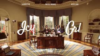 Nicki Minaj, Saweetie, Kehlani - ICY GRL [MASHUP]