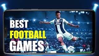 Top 4 Football Games For Android   2019   Soccer   Online   Offline