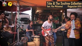 Gambar cover Tóke & The Soultree Collective feat. Ras Muhamad @ Reggae Jam 2016