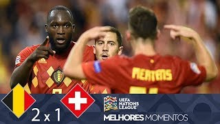 BÉLGICA 2 X 1 SUÍÇA - MELHORES MOMENTOS - UEFA NATIONS LEAGUE (12/10/2018)
