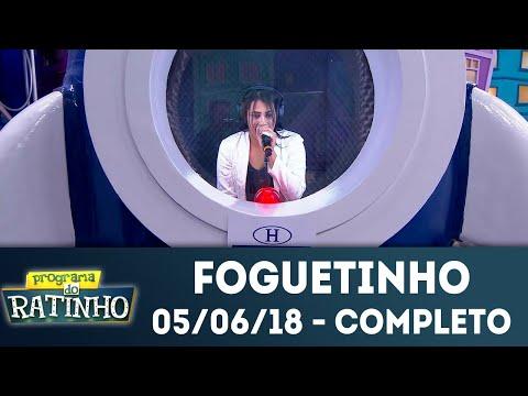 Foguetinho - Completo | Programa Do Ratinho (05/06/2018)