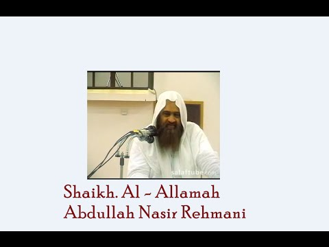 Removing The Misconception Upon Jamiyat Ahle hadees By : Shaikh. Abdullah Nasir Rehmani