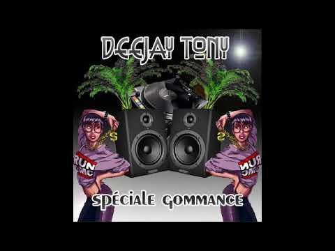 Deejay Tony - Spécial Gommance (2019)