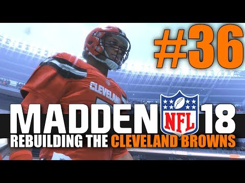 Madden 18 Browns Rebuild - Part 36 - SNOW DAY! (Browns vs Falcons)