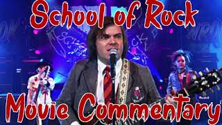 School Of Rock Movie Commentary