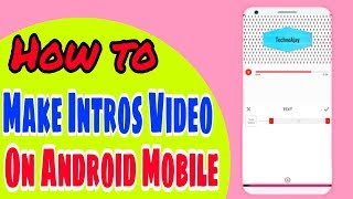 Make Youtube Intros video on Android Mobile 2018
