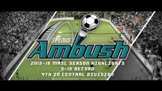 St. Louis Ambush 2015-16 Season Highlights