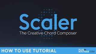 Scaler by Plugin Boutique | How to Use Tutorial by Jerry Mateo | The Creative Chord Composer