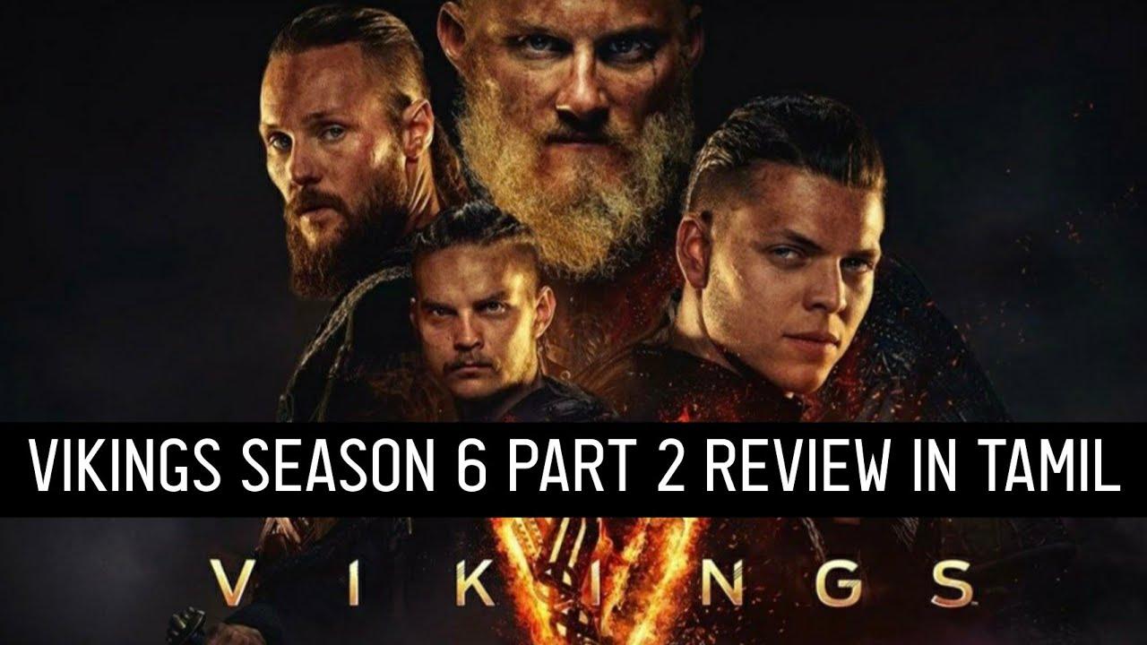 Vikings Season 6 Part 2 Review In Tamil Vikings Review In Tamil Ragnar Lothbrok Bjorn Ironside Youtube
