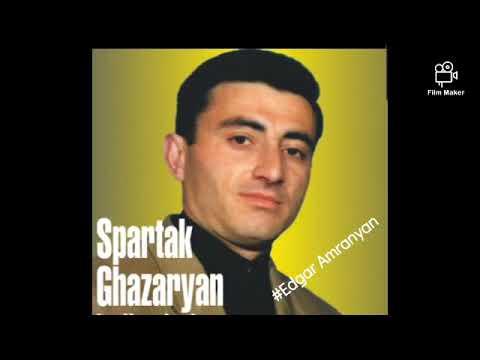 Spartak Ghazaryan - Kexts @nker, Te Gnum Es (muxam) *classic*