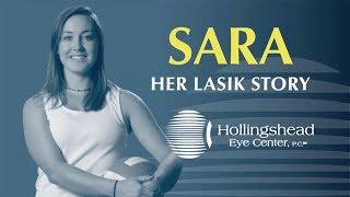 Sara's LASIK Story at Hollingshead Eye Center