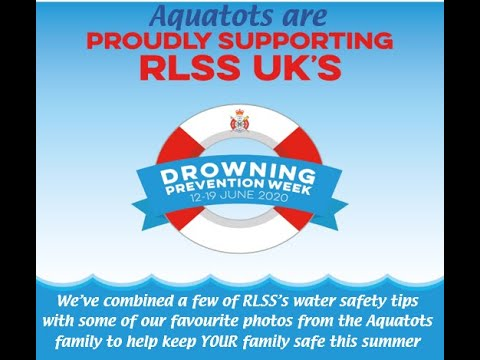 Aquatots | Aquatots are Proud to Support Drowning Prevention Week 2020