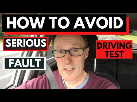 How To Avoid A Serious Fault On The Driving Test.