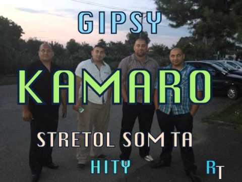 GIPSY KAMARO - STRETOL SOM TA LASKA