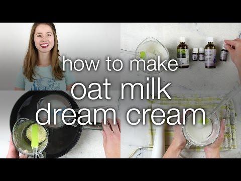 How To Make DIY Oat Milk Dream Cream