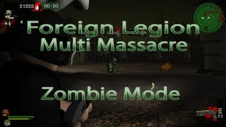 Foreign Legion Multi Massacre: Zombie Mode