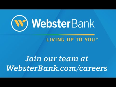 Why Should You Work at Webster Bank?