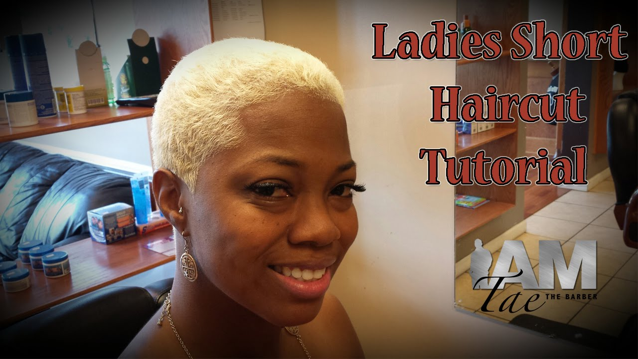 Ladies Short Haircut Tutorial By Iamtaethebarber Youtube
