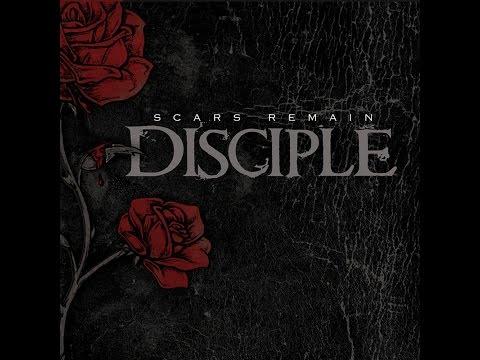 Disciple - Scars Remain_Full Album
