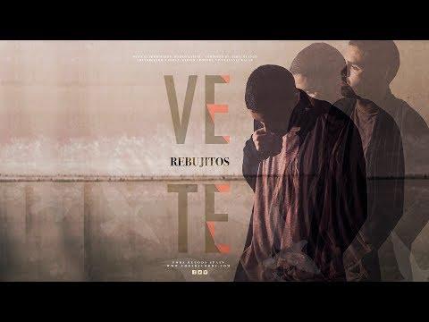 Los Rebujitos - Vete (Video Lyric Oficial)