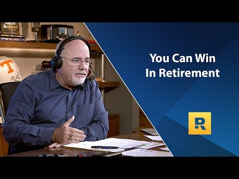You Can Win In Retirement! - Dave Rant