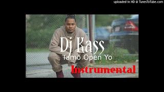 Dj Kass - Tamo Open Yo Instrumental (By Dj Pititi)