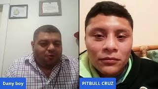 """Dialogo entre amigos con Dany boy y """"El Pitbull"""" Isaac Cruz Boxeador Mexicano"""