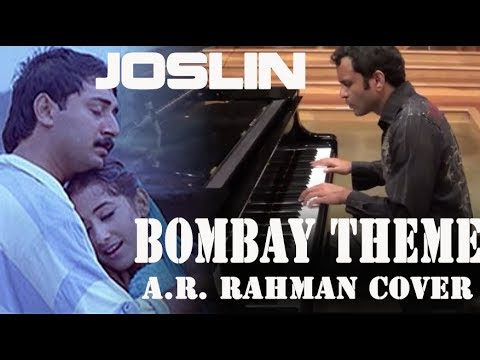 Joslin - Bombay Theme (A.R) - Relaxing Piano