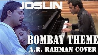 Joslin - Bombay Theme (A.R.Rahman)