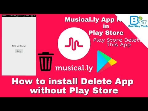 Musically not found in Play Store | How to install Delete App without Play Store