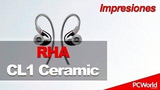 RHA CL1 Ceramic | Impresiones en español