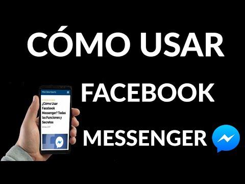 Cómo Usar Facebook Messenger