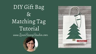 DIY Gift Bag & Matching Tag Tutorial