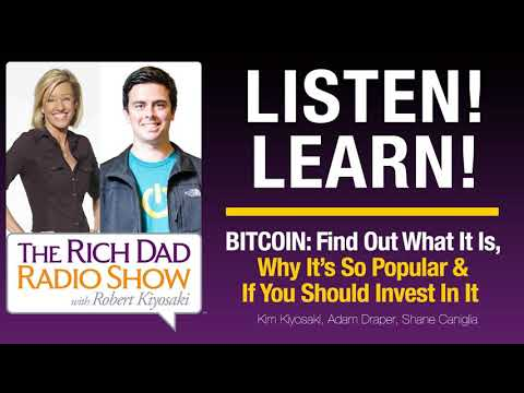 BITCOIN: Find Out What It Is, Why It's So Popular & If You Should Invest In It – Kim Kiyosaki.