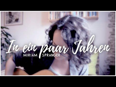 In ein paar Jahren - Christina Stürmer - Cover +Lyrics/Akkorde [Miriam Spranger]