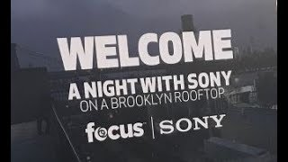 Focus Camera presents: A NIGHT WITH SONY on a Brooklyn Rooftop