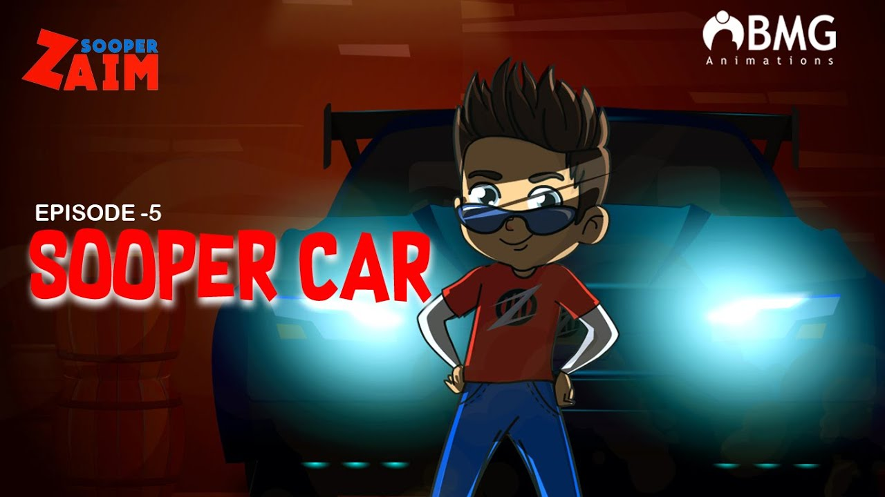 Download Sooper Zaim | Episode 5 | Sooper Car | Super Car| Happy Kid | BMG